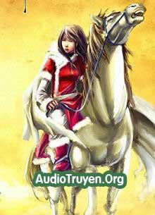 Audio Truyện Bạch Mã Khiếu Tây Phong