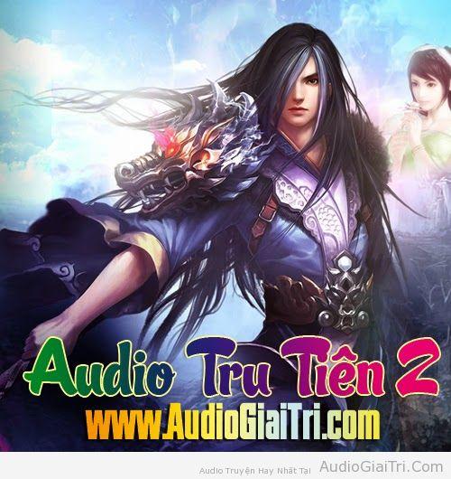 Audio Tru Tiên 2 - Luân Hồi