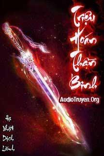 Truyện Audio Triệu Hoán Thần Binh