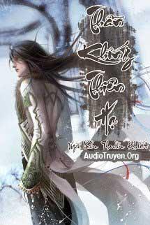 Audio Truyện Thần Khống Thiên Hạ