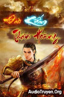 Audio Truyện Đao Kiếm Thần Hoàng