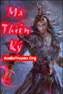 Audio Truyện Ma Thiên Ký