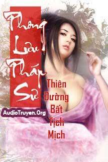 Audio Truyện Phong Lưu Pháp Sư