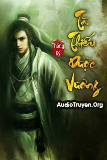 Truyện Audio Tà Thiếu Dược Vương