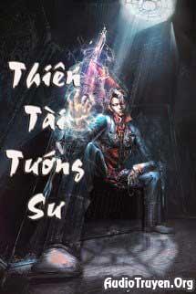 Truyện Audio Thiên Tài Tướng Sư