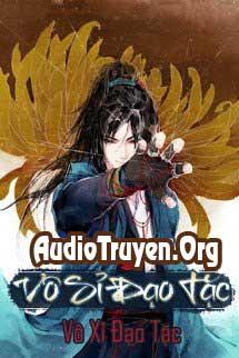 Truyện Audio Vô Sỉ Đạo Tặc