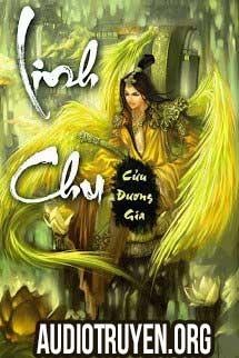 Truyện Audio Linh Chu Full