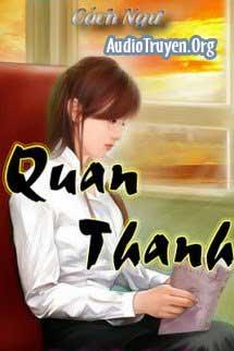 Truyện Audio Quan Thanh