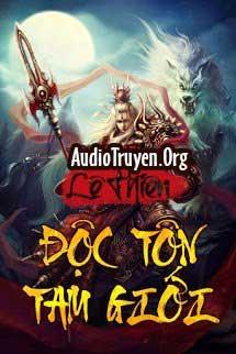 Truyện Audio Độc Tôn Tam Giới