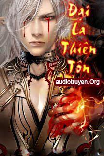 Truyện Audio Đại La Thiên Tôn