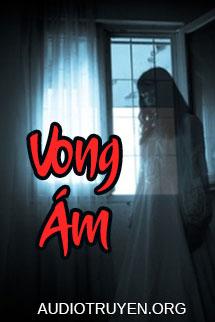 Audio Truyện Ma Vong Ám