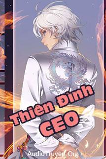 Truyện Audio Thiên Đình CEO