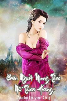 Audio Bên Người Mang Theo Nữ Thần Hoàng
