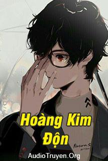 Truyện Audio Hoàng Kim Độn
